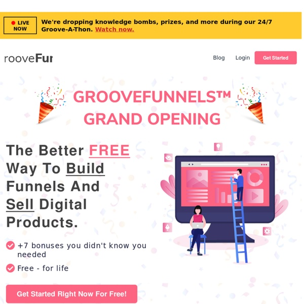 GROOVEFUNNELS… The NUMBER ONE New Website, Sales Page and Funnel Building Platform In The World Is NOW FREE… FOR LIFE!
