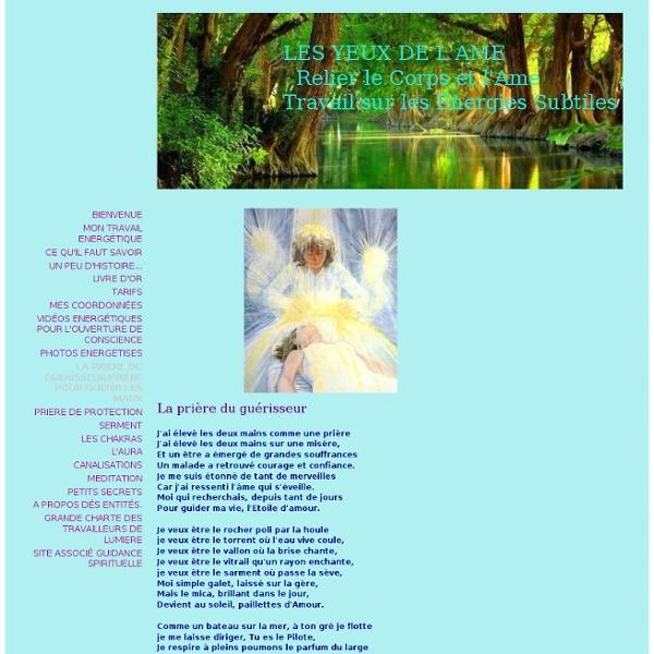 LA PRIERE DU GUERISSEUR/PRIERE POUR GUERIR LES MAUX - Site de lesyeuxdelame !