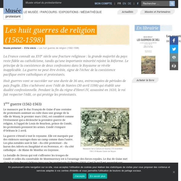 Les huit guerres de religion (1562-1598)