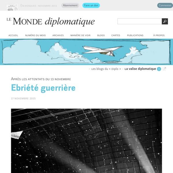 Ebriété guerrière (Le Monde diplomatique, 17 novembre 2015)