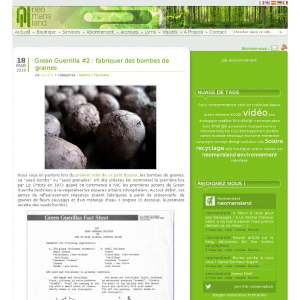 Green Guerrilla #2 : fabriquer des bombes de graines