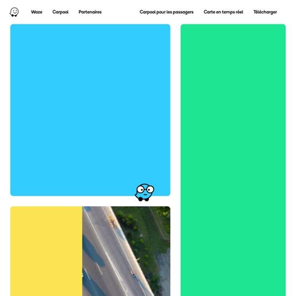 App communautaire gratuite de Cartographie, Trafic & Guidage