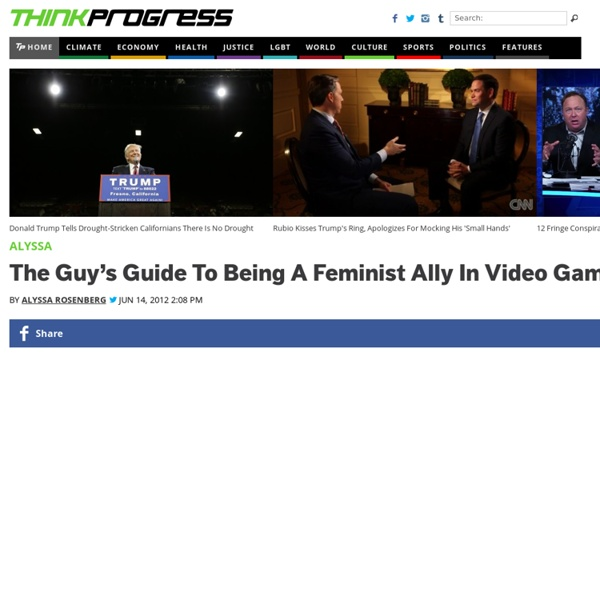 The Guy's Guide to Being a Feminist Ally in Video Gaming