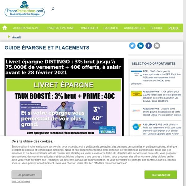 Epargne, placement assurance-vie, livret A à Z, bourse : guide d