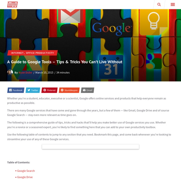A Guide to Google Tools - Tips & Tricks You Can't Live Without