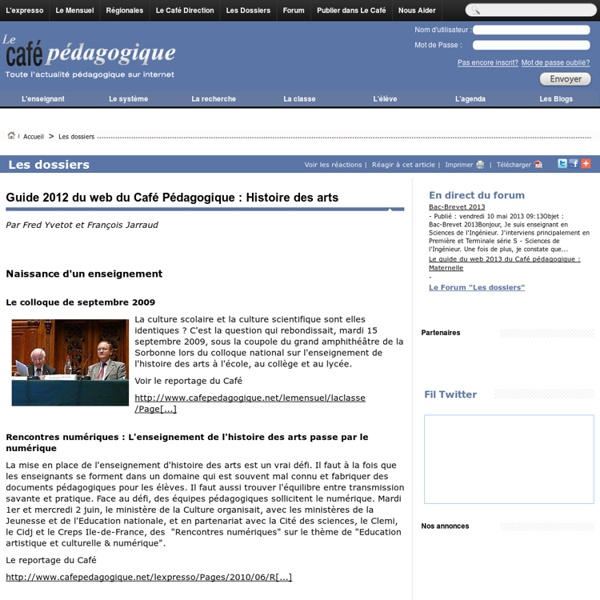 Guide 2012 du web du Café Pédagogique : Histoire des arts