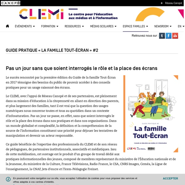 Guide pratique « La famille Tout-Écran » #2- CLEMI