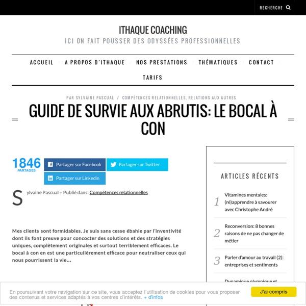 Guide de survie aux abrutis: le bocal à con