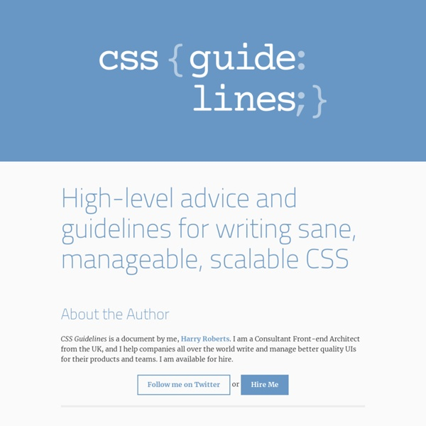 CSS Guidelines (2.2.2) – High-level advice and guidelines for writing sane, manageable, scalable CSS