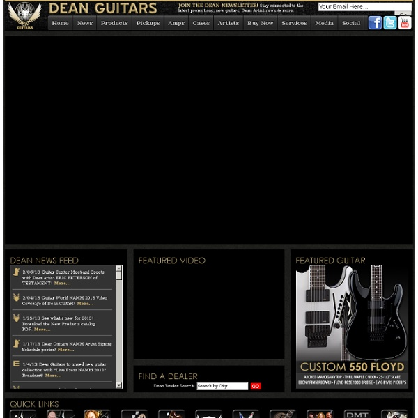 Dean Guitars - The Finest Guitars in the World