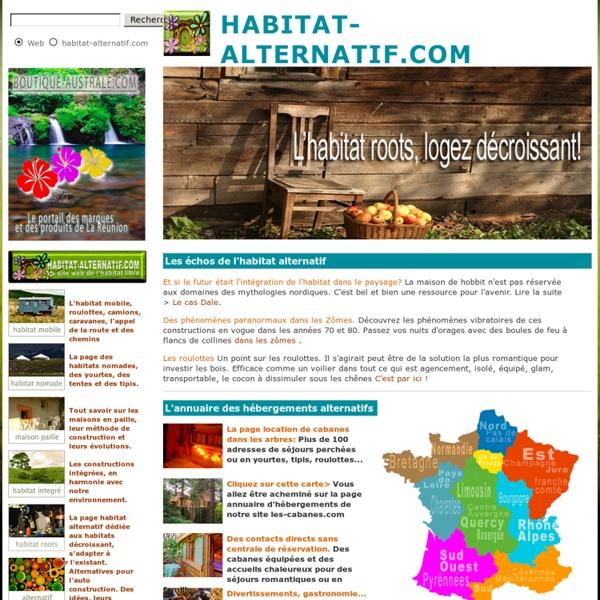 Habitat-alternatif.com, Le site web de l'habitat libre. De la roulotte aux Hobbits