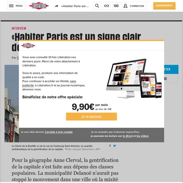 «Habiter Paris est un signe clair dedomination sociale»