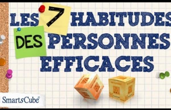 Les 7 habitudes des personnes ultra-efficaces (développement personnel)