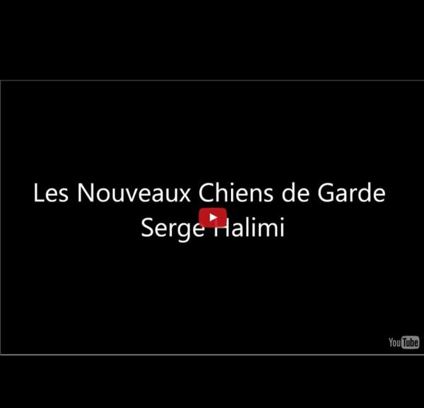 Serge Halimi - Les Nouveaux Chiens de Garde