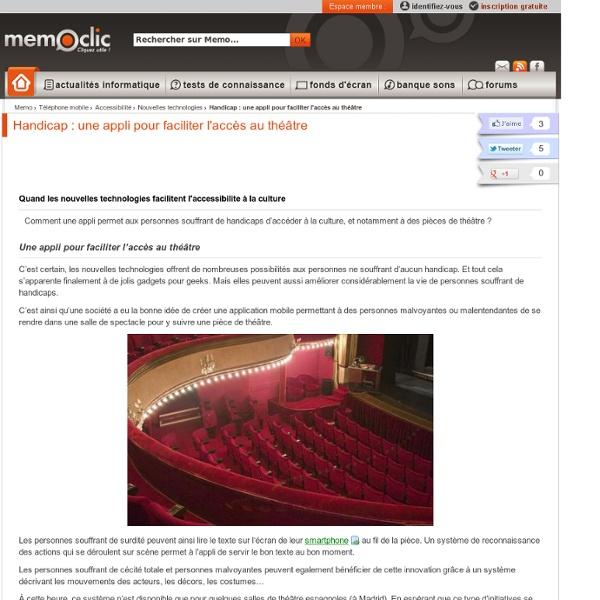 Handicap : une appli pour faciliter l'accès au théâtre