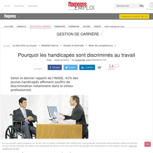 Pourquoi les handicapés sont discriminés au travail