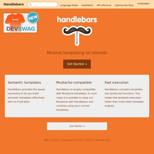 Handlebars.js: Minimal Templating on Steroids