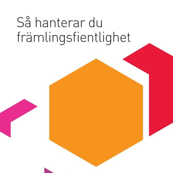 Sa_hanterar_du_framlingsfientlighet_juni_2014.pdf