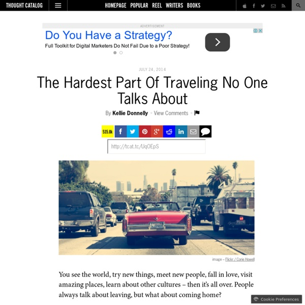 The Hardest Part Of Traveling No One Talks About