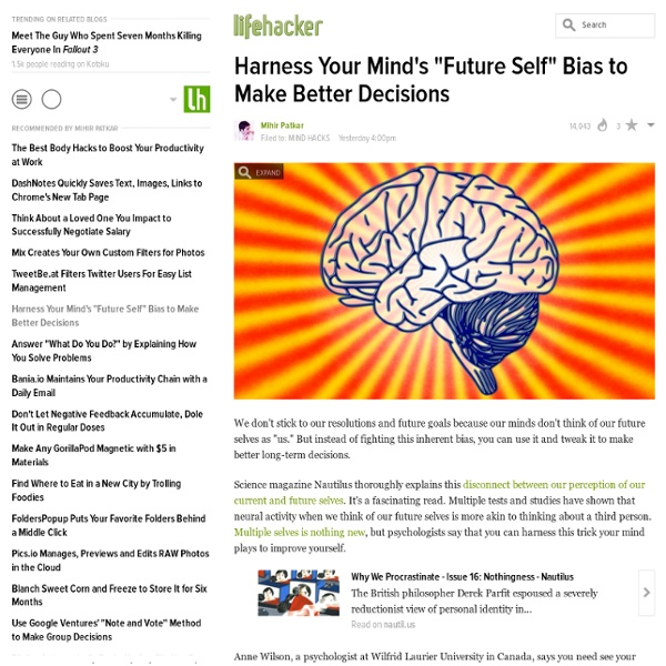 """Harness Your Mind's """"Future Self"""" Bias to Make Better Decisions"""