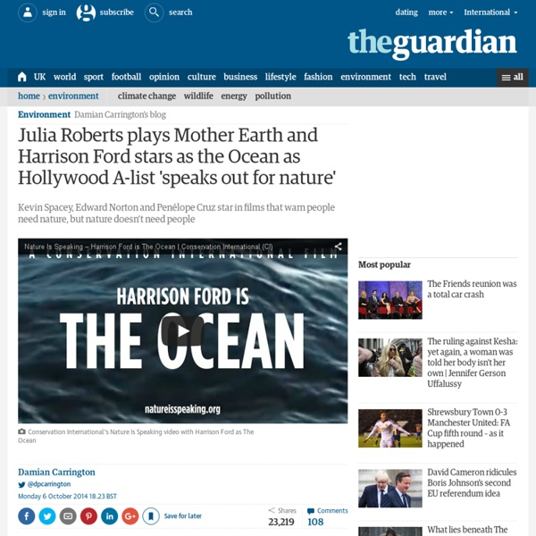 Julia Roberts plays Mother Earth and Harrison Ford stars as the Ocean as Hollywood A-list 'speaks out for nature'