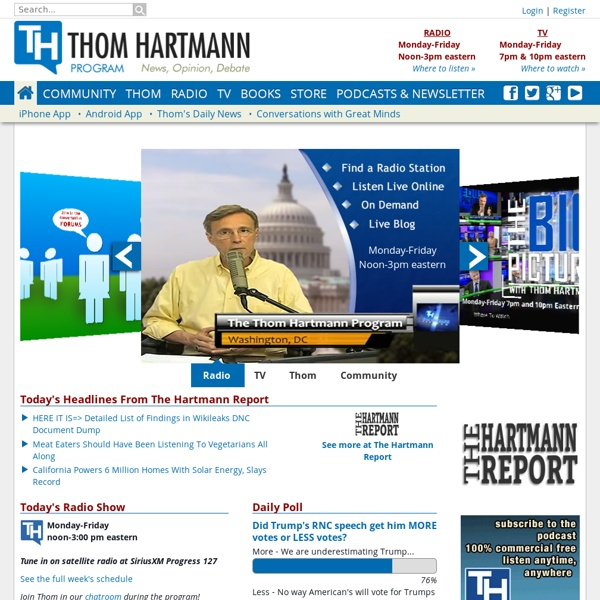 Thom Hartmann - News & info from the #1 progressive radio show