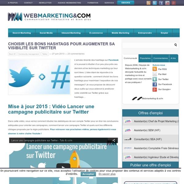 Choisir les bons hashtags pour augmenter sa visibilité sur Twitter