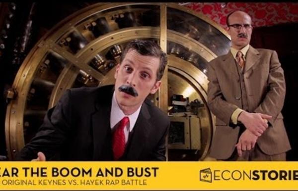 "Fear the Boom and Bust"" a Hayek vs. Keynes Rap Anthem"