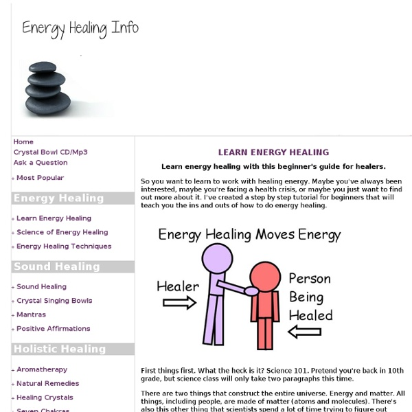Learn Energy Healing with this Beginner's Guide for Healers