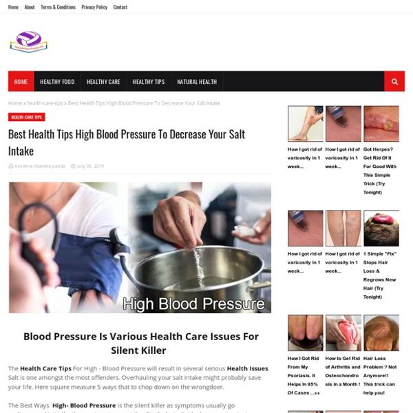 Best Health Tips High Blood Pressure To Decrease Your Salt Intake
