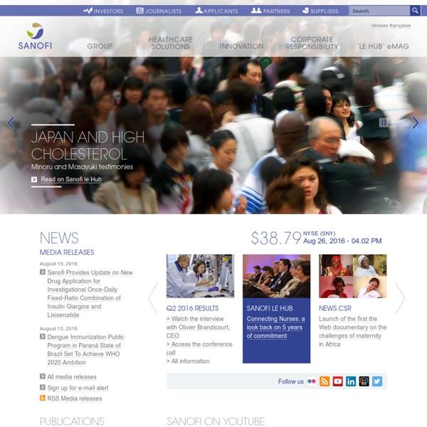 Sanofi - A global healthcare leader focused on patients' needs