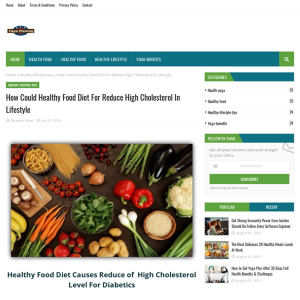 How Could Healthy Food Diet For Reduce High Cholesterol In Lifestyle