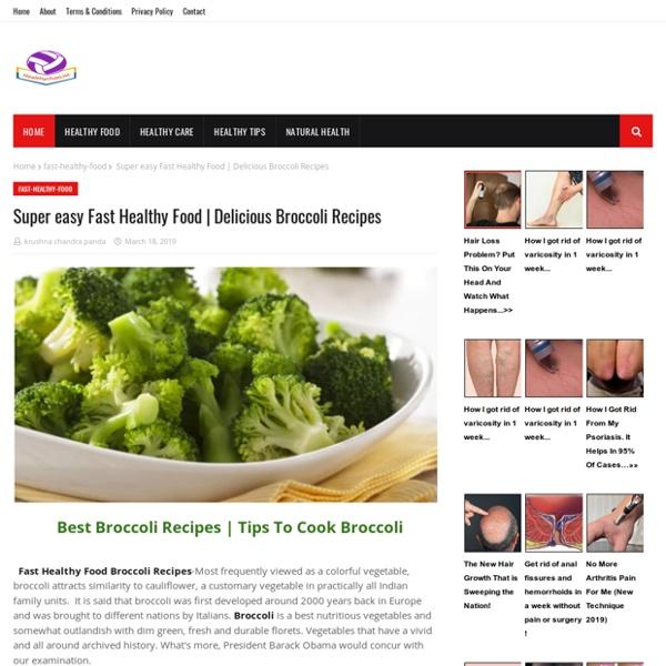 Super easy Fast Healthy Food