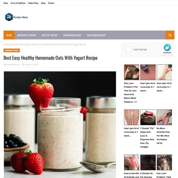 Best Easy Healthy Homemade Oats With Yogurt Recipe