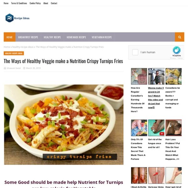 The Ways of Healthy Veggie make a Nutrition Crispy Turnips Fries