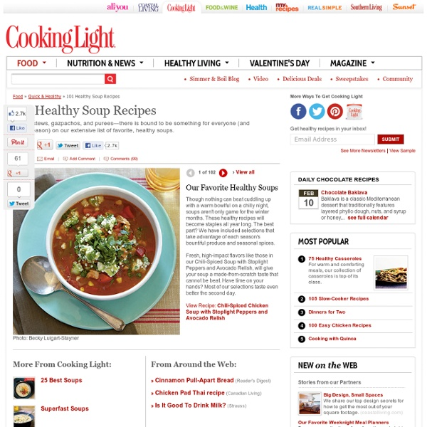 View All Photos < 101 Healthy Soup Recipes