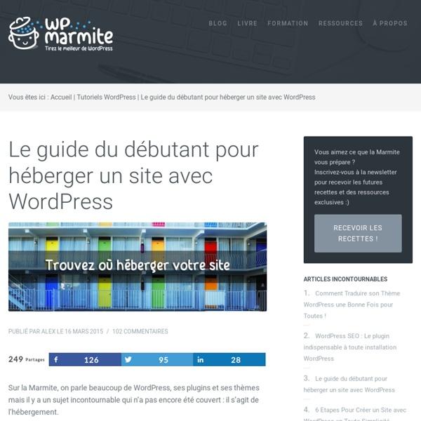 Le guide du débutant pour héberger un site avec WordPress