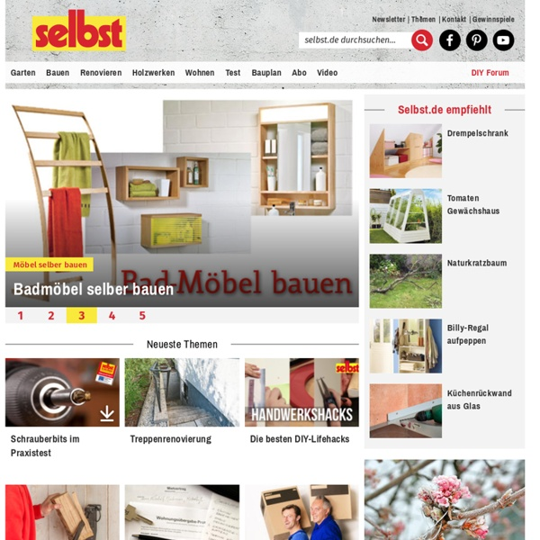 Selbst.de – Anleitungen zum Heimwerken in Haus & Garten