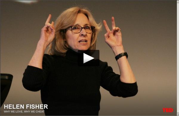 Helen Fisher nous explique pourquoi nous aimons et pourquoi parfois, nous trompons.