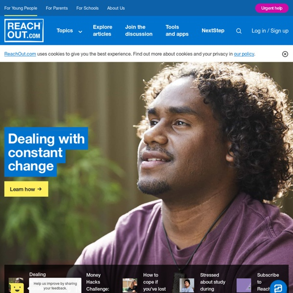 Reach Out Australia: information and help about tough times and mental health issues such as depression, anxiety, suicide, eating disorders, bullying and relationship issues. - ReachOut Australia