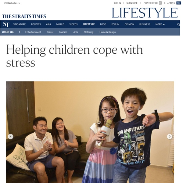 Helping children cope with stress, Lifestyle News