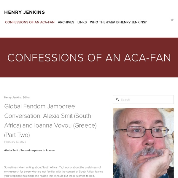 Confessions of an Aca-Fan: The Official Weblog of Henry Jenkins