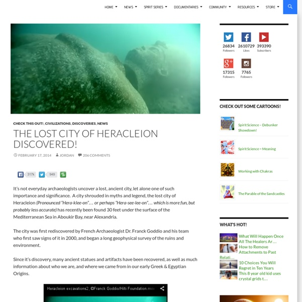 The Lost City of Heracleion Discovered!