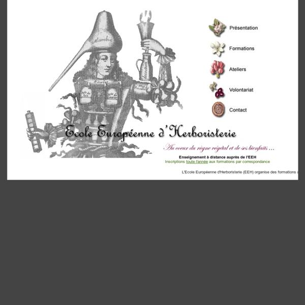 Cours - Formation - Herboristerie - Plantes médicinales - Ecole Européenne d'Herboristerie
