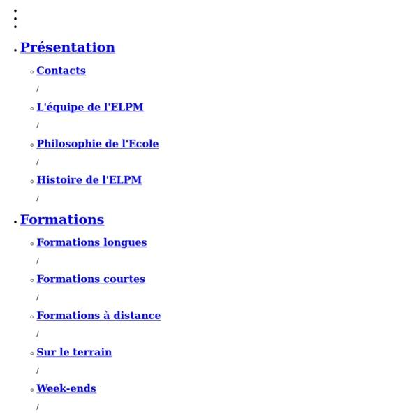 Ecole Lyonnaise de Plantes Mécidinales (ELPM) - Formation d'Herbaliste à Lyon : phytothérapie, plantes médicinales, aromathérapie, diététique, physio-pathologie, biochimie