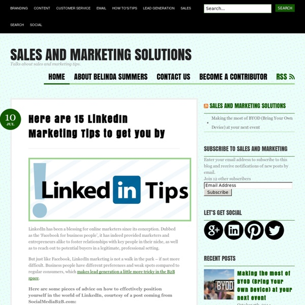 Here are 15 LinkedIn Marketing Tips to get you by