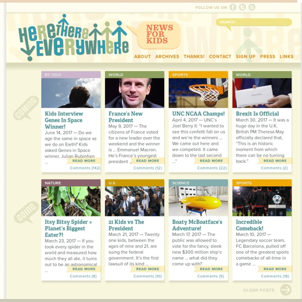 Here There Everywhere - News for Kids