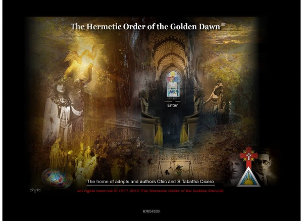 The Hermetic Order of the Golden Dawn ® (H.O.G.D.) Central on-line resources for the Golden Dawn System of Magic
