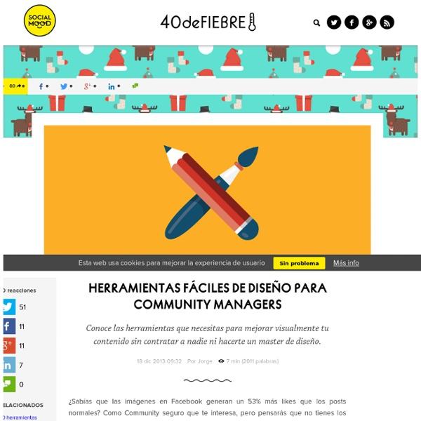 Herramientas fáciles de diseño para Community Managers
