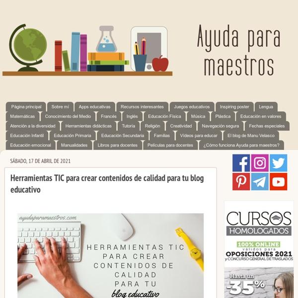 Herramientas TIC para crear contenidos de calidad para tu blog educativo